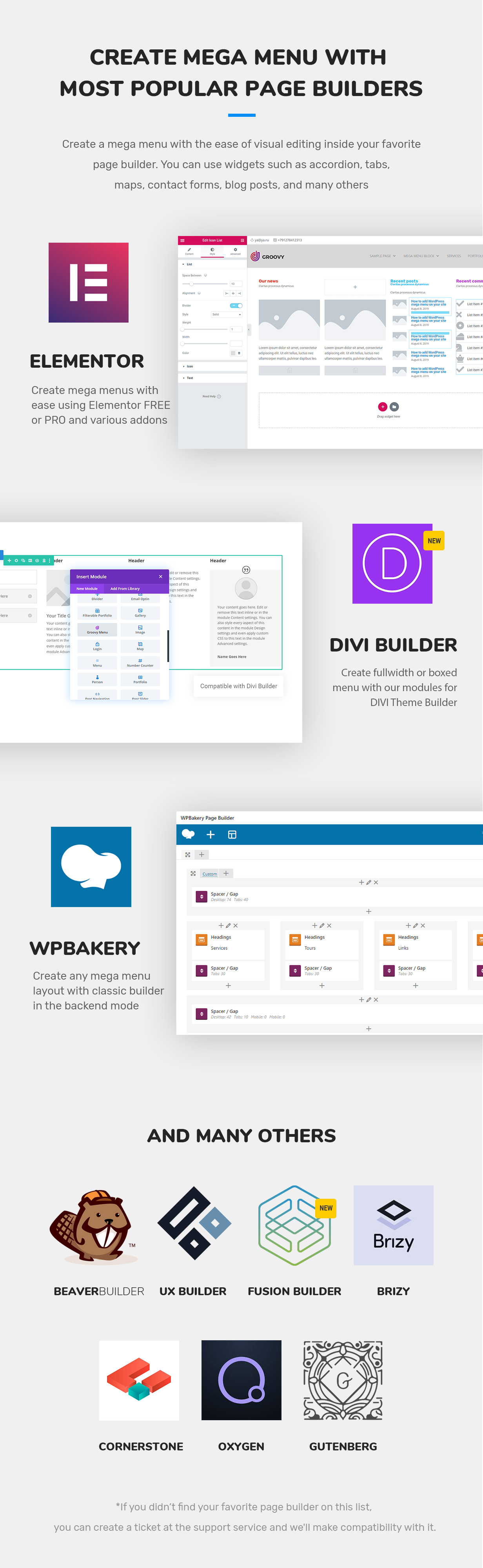 Groovy mega menu compatible page builders is a DIVI theme,  Elementor Free and PRO, WPBakery, Brizy, Oxygen, Theme Fusion, Gutenberg, Beaver Builder, UX Builder by Flatsome, Cornerstone 2021